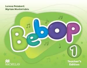 Bebop 1 Teacher's Edition Pack