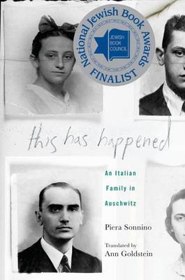 This Has Happened: An Italian Family in Auschwitz