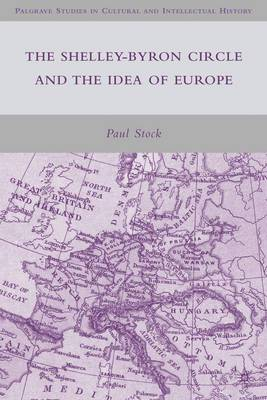 The Shelley-Byron Circle and the Idea of Europe
