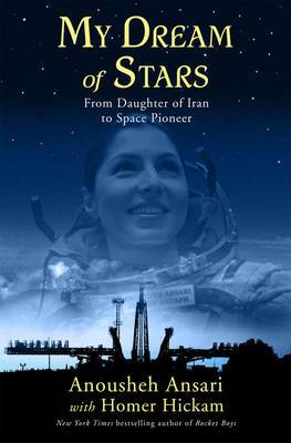 My Dream of Stars: From Daughter of Iran to Space Pioneer