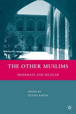 The Other Muslims: Moderate and Secular
