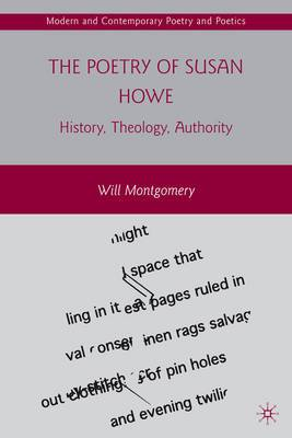 Poetry of Susan Howe: History, Theology, Authority
