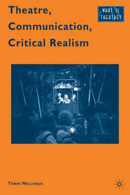Theatre, Communication, Critical Realism