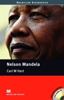 Nelson Mandela: A2-B1: Nelson Mandela - Book and Audio CD Pre-intermediate British English