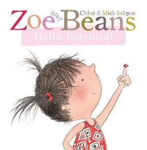 Zoe and Beans: Hello Ladybird!