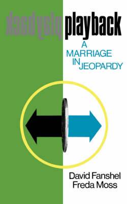 Playback: A Marriage in Jeopardy