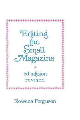 Editing the Small Magazine