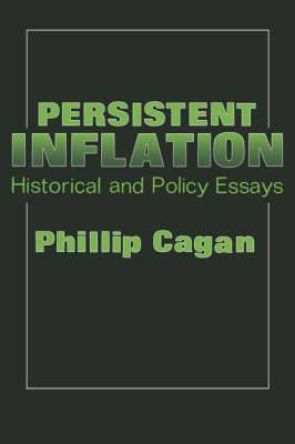 Persistent Inflation: Historical and Policy Essays