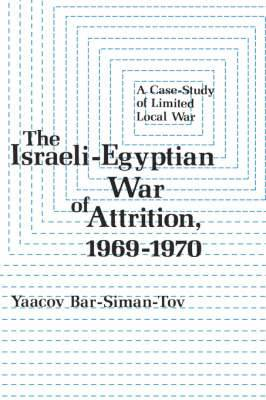 The Israeli-Egyptian War of Attrition, 1969-1970