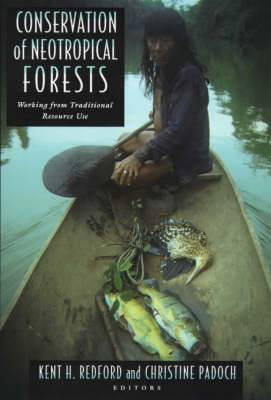 Conservation of Neotropical Forests: Working from Traditional Resource Use