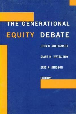 The Generational Equity Debate
