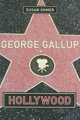 George Gallup in Hollywood