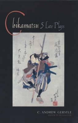 Chikamatsu: Five Late Plays