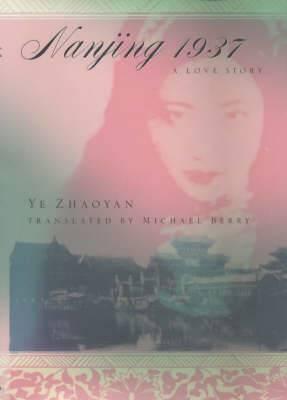 Nanjing 1937: A Love Story