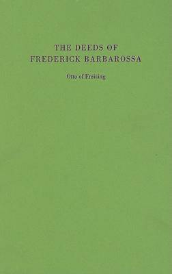 The Deeds of Frederick Barbarossa