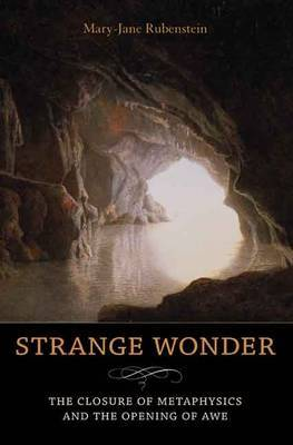 Strange Wonder: The Closure of Metaphysics and the Opening of Awe