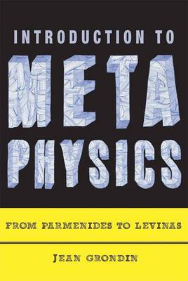 Introduction to Metaphysics: From Parmenides to Levinas
