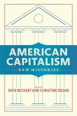 American Capitalism: New Histories