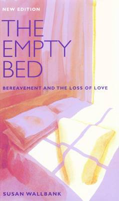 The Empty Bed: Bereavement and the Loss of Love
