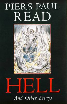 Hell: And Other Essays