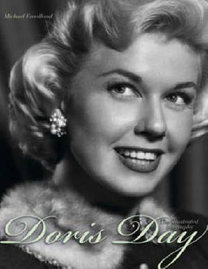 Doris Day - the Illustrated Biography