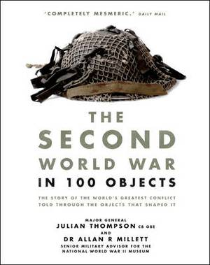 Second World War in 100 Objects