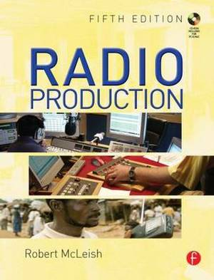 Radio Production: A Manual for Broadcasters