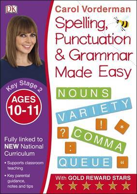 Made Easy Spelling, Punctuation and Grammar (KS2 - Higher): Ages 10-11