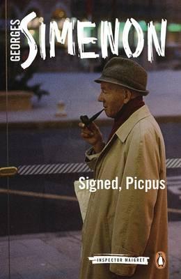 Signed, Picpus: Inspector Maigret #23