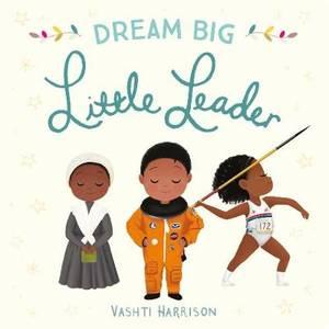 Dream Big, Little Leader