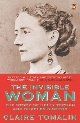 The Invisible Woman: The Story of Nelly Ternan and Charles Dickens Film Tie-In