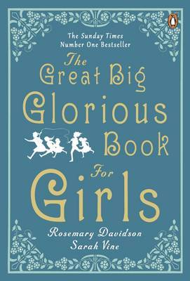 The Great Big Glorious Book for Girls