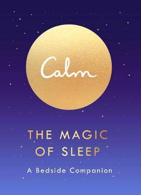 The Magic of Sleep: A Bedside Companion