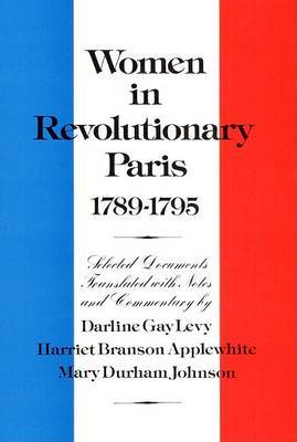 Women in Revolutionary Paris, 1789-1795