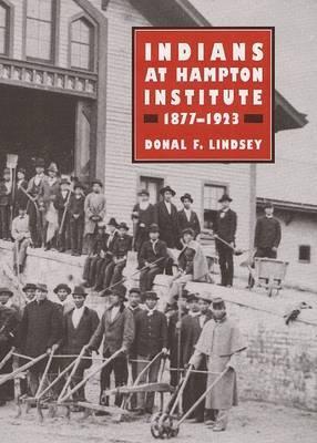 Indians at Hampton Institute, 1877-1923
