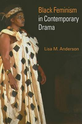 Black Feminism in Contemporary Drama
