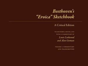 Beethoven's  Eroica  Sketchbook: A Critical Edition