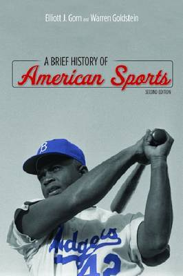 A Brief History of American Sports