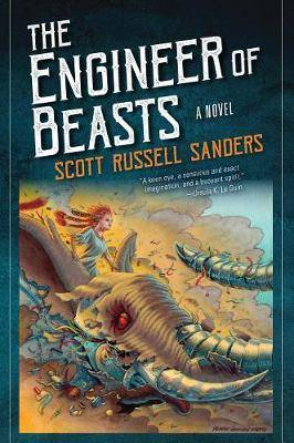 The Engineer of Beasts: A Novel