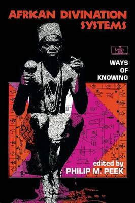 African Divination Systems: Ways of Knowing