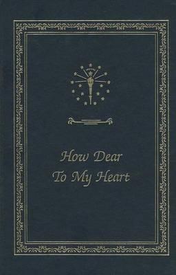 How Dear to My Heart