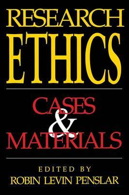 Research Ethics: Cases and Materials