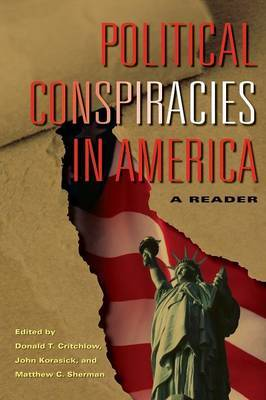 Political Conspiracies in America: A Reader