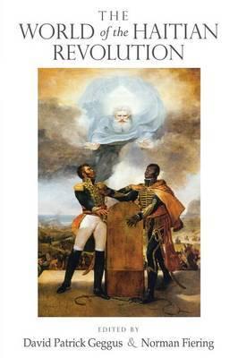 The World of the Haitian Revolution