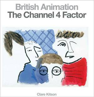 British Animation: The Channel 4 Factor