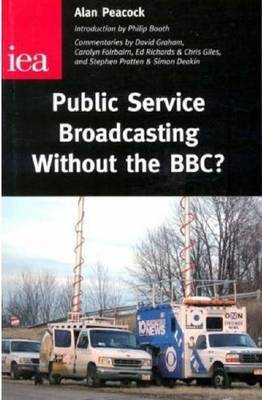 Public Service Broadcasting without the BBC?