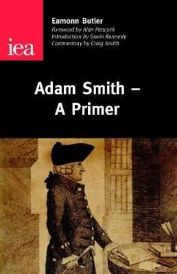 Adam Smith: A Primer