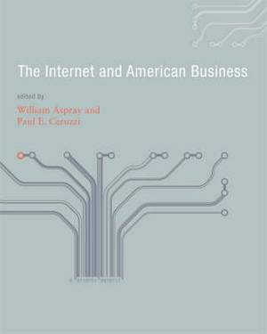 The Internet and American Business