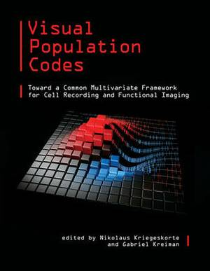 Visual Population Codes: Toward a Common Multivariate Framework for Cell Recording and Functional Imaging