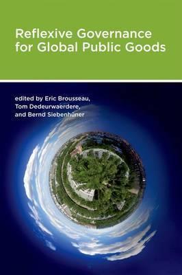 Reflexive Governance for Global Public Goods